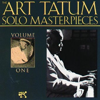The Art Tatum Solo Masterpieces, Volume 1