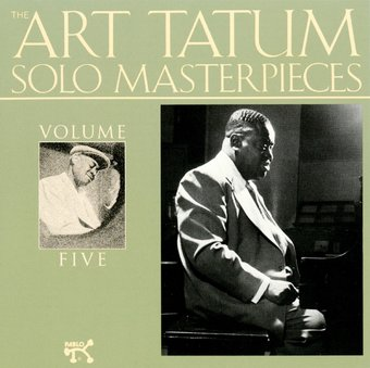 The Art Tatum Solo Masterpieces, Volume 5