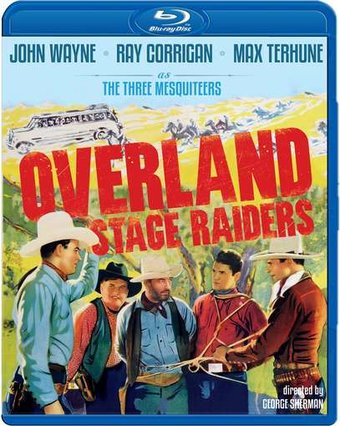 The Three Mesquiteers - Overland Stage Raiders