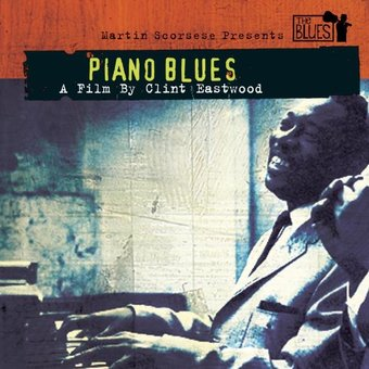 Scorsese Presents the Blues: Piano Blues