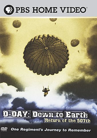 WWII - D-Day: Down to Earth - Return of the 507th