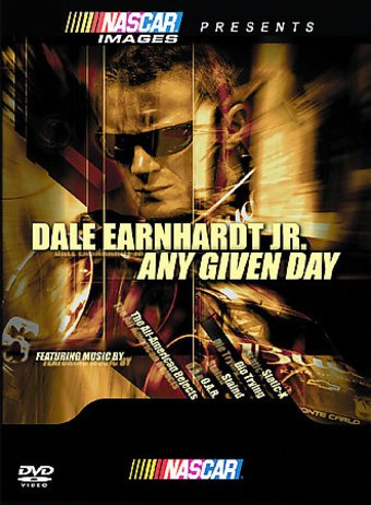 Racing - Dale Earnhardt Jr.: Any Given Day