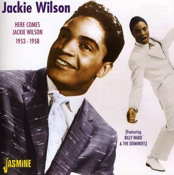 Here Comes Jackie Wilson: The Best Of 1953-1958