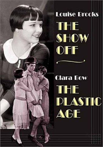The Show Off / The Plastic Age