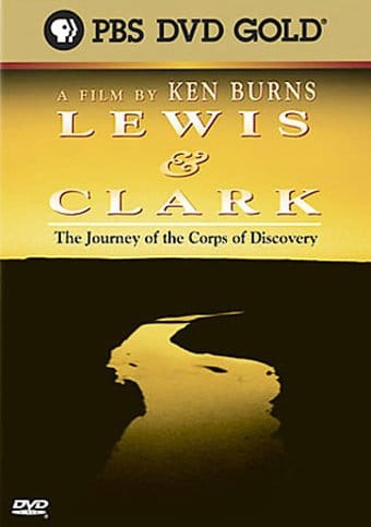 A Film by Ken Burns - Lewis & Clark: The Journey
