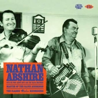 Master of the Cajun Accordion: The Classic