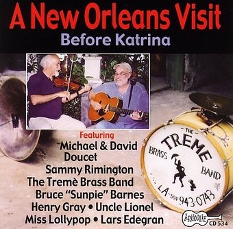 A New Orleans Visit: Before Katrina (Live)
