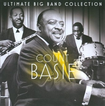 Ultimate Big Band Collection: Count Basie