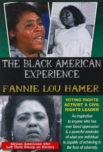 The Black American Experience: Fannie Lou Hamer -