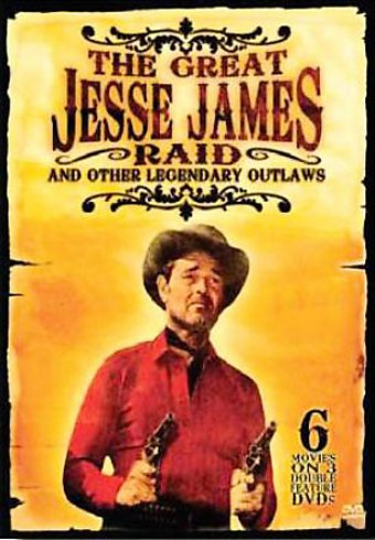 The Great Jesse James Raid and Other Legendary
