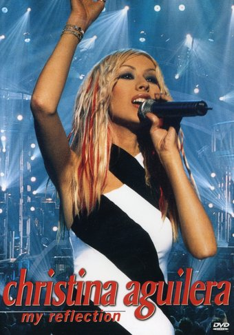 Christina Aguilera - My Reflection: The Acclaimed