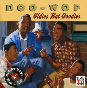Glory Days of Rock 'n' Roll - Doo-Wop: Oldies But