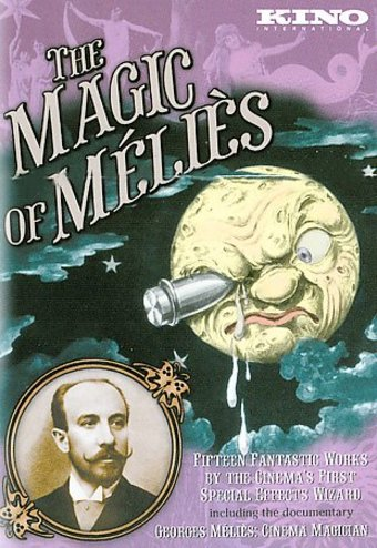 The Magic of Melies: 15 Fantastic Works by the