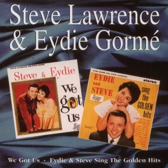 We Got Us / Steve & Eydie Sing the Golden Hits