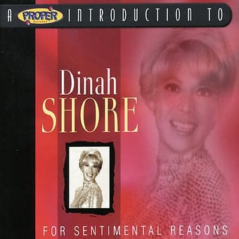 A Proper Introduction to Dinah Shore: For