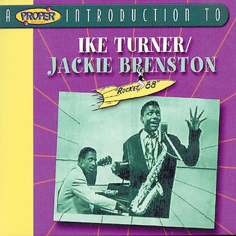 A Proper Introduction to Ike Turner with Jackie