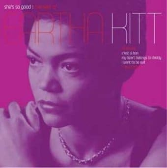She's So Good: The Best of Eartha Kitt