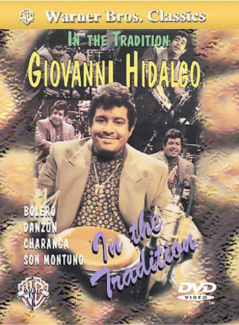 Giovanni Hidalgo - In the Tradition