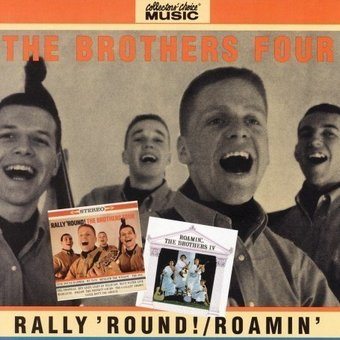 Rally Round / Roamin With The Brothers Four (2on1)