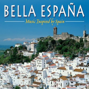 Bella Espana - Music Inspired by Spain