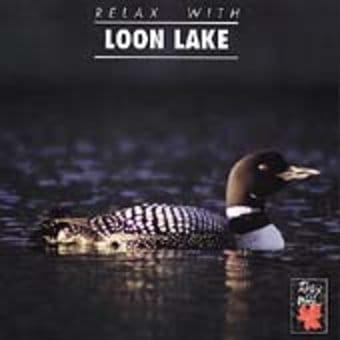Relax with Loon Lake