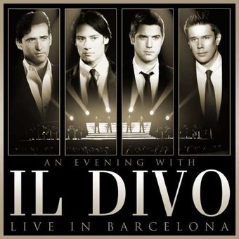 An Evening with Il Divo - Live in Barcelona (CD,