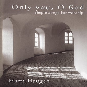 Only You, O God-Simple Songs For Worship