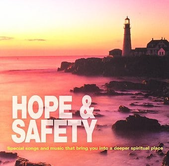 Hope and Safety