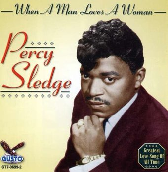 Percy Sledge When A Man Loves A Woman Cd 2008 Gusto