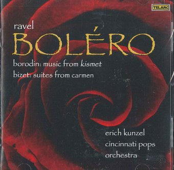 "Ravel: ""Bolero"" / Borodin: Music From ""Kismet"" /"