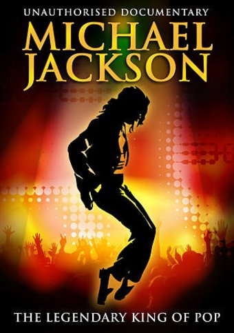 Michael Jackson - The Legendary King of Pop