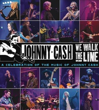 We Walk the Line: A Celebration of the Music of