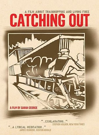 Trains - Catching Out: A Film About Trainhopping
