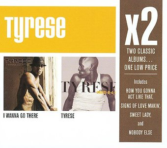 I Wanna Go There / Tyrese (2-CD Box Set)