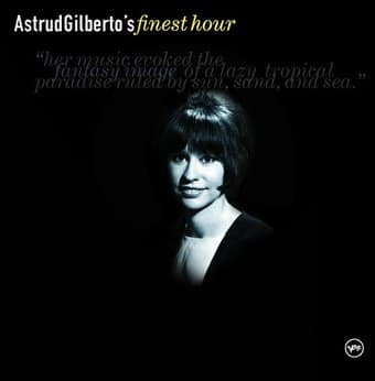 Astrud Gilberto's Finest Hour