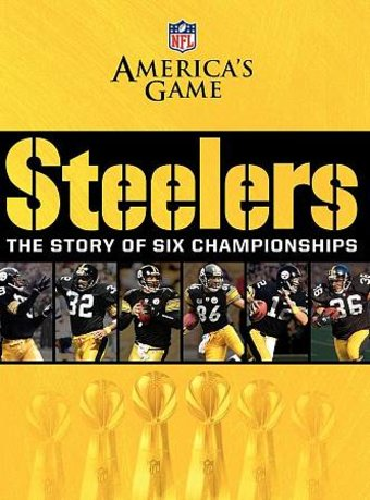 NFL: America's Game - Pittsburgh Steelers: The