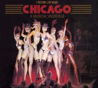 Chicago [1996 Broadway Revival Cast]
