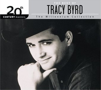 The Best of Tracy Byrd - 20th Century Masters /