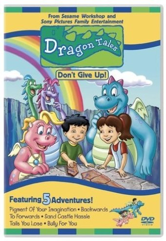 Dragon Tales - Don't Give Up