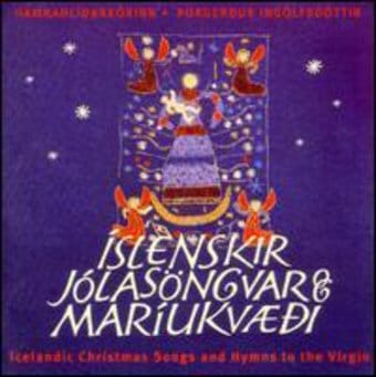 Icelandic Christmas Songs and Hymns to the Virgin