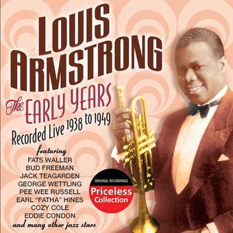 The Early Years, Recorded Live 1938-1949