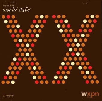 Live At The World Cafe, Volume 20