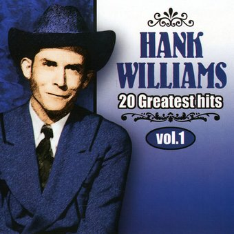 Hank Williams, Volume 1 - 20 Greatest Hits