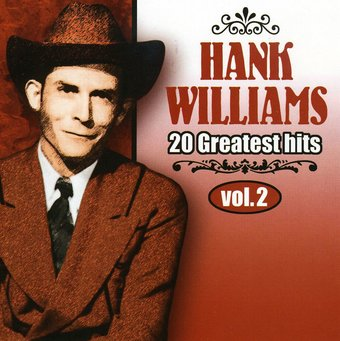 Hank Williams, Volume 2 - 20 Greatest Hits