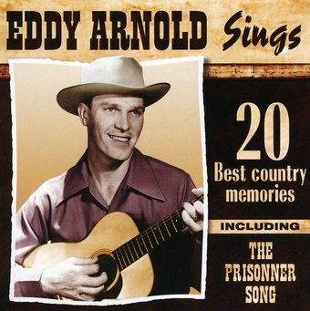 Eddy Arnold Sings 20 Best Country Memories