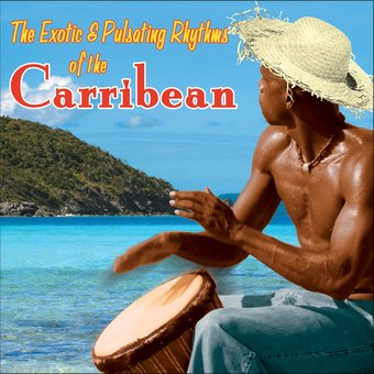 The Exotic and Pulsating Rhythms of the Carribean