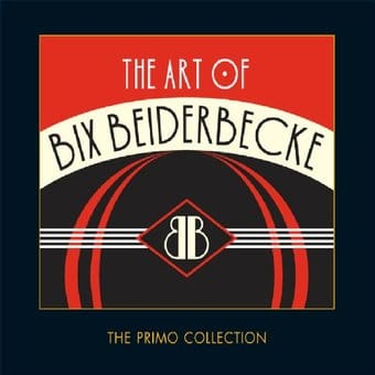 The Art of Bix Beiderbecke (2-CD)