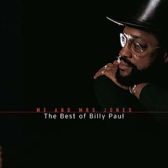 Me and Mrs. Jones - The Best of Billy Paul
