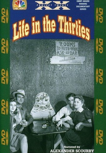 NBC News Presents - Life in the Thirties