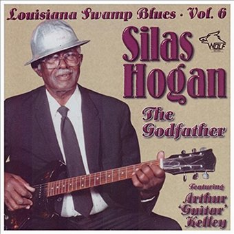 The Godfather: Louisiana Swamp Blues, Volume 6: